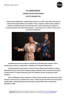 Film MARGUERITE režiséra Xaviera Giannoliho míří do