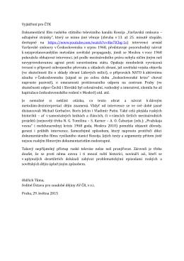 Vyjádření pro ČTK Dokumentární film ruského státního televizního