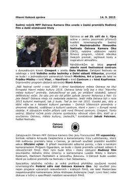 Hlavní tisková zpráva 14. 9. 2015 Sedmý ročník MFF Ostrava