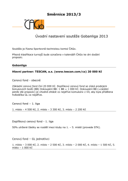 Směrnice 2013/3 Úvodní nastavení soutěže Gobanliga