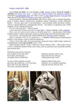 Terezie z Ávily (1515 – 1582) Svatá Terezie od Ježíše, též zvaná