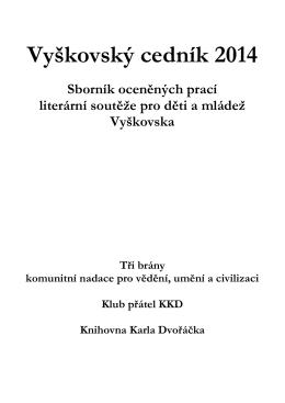 Vyškovský cedník 2014 - Gymnázium a Střední odborná škola