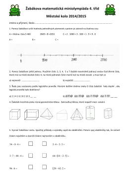 Žabákova matematická miniolympiáda 4. tříd Městské kolo 2014/2015