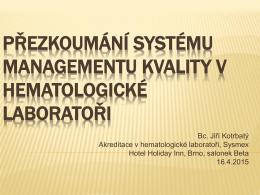 Management rizika (viz 4.14.6)