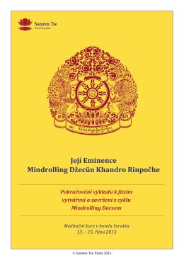 Její Eminence Mindrolling Džecün Khandro Rinpočhe