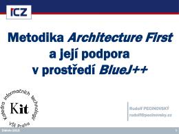 Metodika Architecture First a její podpora v prostředí BlueJ++