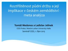 Roztříštěnost půdní držby a její implikace v českém zemědělství