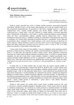 2015, roč. 9, č. 2 Recenze 68 Malá, Michaela. Homo - E