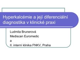 Hyperkalcémie a její diferenciální diagnostika v klinické praxi
