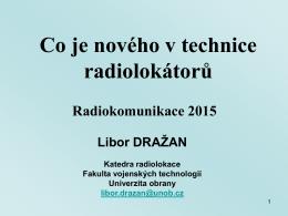 Co je nového v technice radiolokátorů