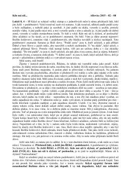 Kdo má uši... Alšovice 2015 – 02 – 08 Lukáš 8, 4 – 15 Když se
