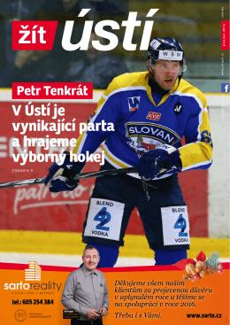 Petr Tenkrát V Ústí je vynikající parta a hrajeme výborný hokej
