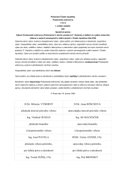 JUDr. Miloslav VÝBORNÝ JUDr. Anna RÖSCHOVÁ předseda