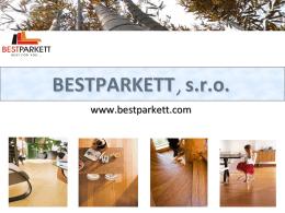 BESTPARKETT BESTPARKETT, , s.r.o.