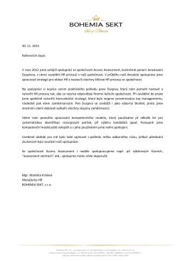 30. 11. 2015 Referenční dopis V roce 2012 jsme zahájili spolupráci