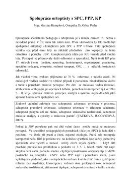 Spolupráce ortoptisty s SPC, PPP, KP