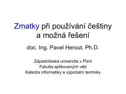 Zmatky při používání češtiny a možná řešení