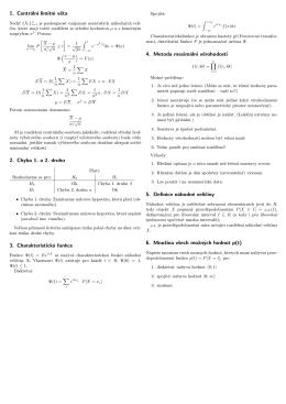 1. Centrální limitní věta 2. Chyba 1. a 2. druhu 3. Charakteristická