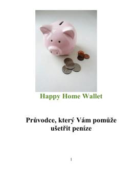 Happy Home Wallet Průvodce, který Vám pomůže ušetřit peníze