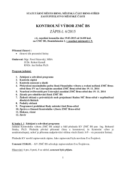Zápis z 6. jednání Kontrolního výboru ZMČ BS - Brno