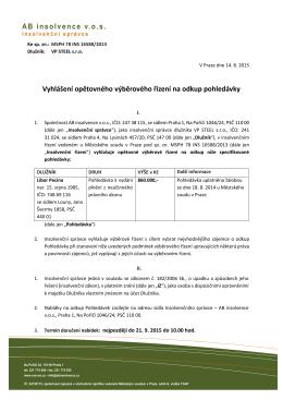 AB insolvence v.o.s. Vyhlášení opětovného výběrového řízení na