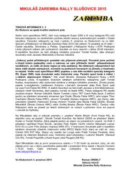 Tisková informace č. 3  - Mikuláš Zaremba Rally Slušovice 2015