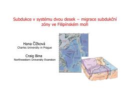 Subdukce v systému dvou desek − migrace subdukční zóny ve
