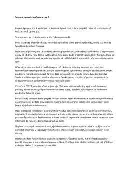 Summary projektu AGropractice 3. Project Agropractice 3. vznikl