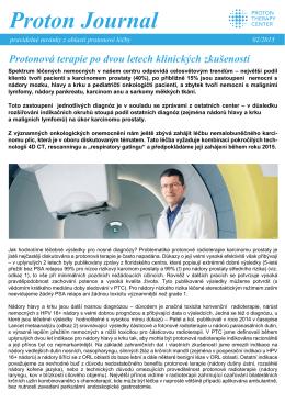 Proton Journal 2/2015 Protonová terapie po dvou letech klinických