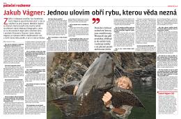 Jakub Vágner: Jednou ulovím obří rybu, kterou věda