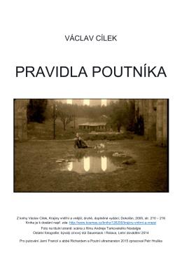 Pravidla poutníka od Václava Cílka najdete ZDE