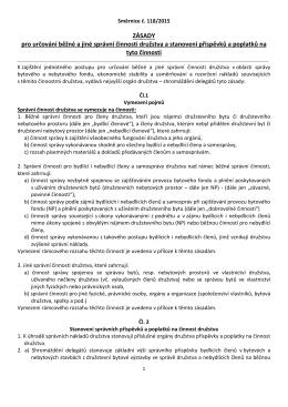 ZÁSADY pro určování běžné a jiné správní činnosti družstva a