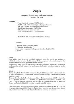 Zápis ze schůze Školské rady FZŠ Mezi Školami konané 8.6. 2015