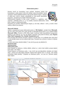 Elektronická pošta I Internet slouží ke komunikaci mezi počítači
