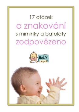 o znakování - Baby Signs - znakování s miminky a batolaty.