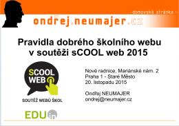 Pravidla dobrého školního webu v soutěži sCOOL web 2015