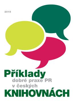 dobré praxe PR v českých - Koncepce