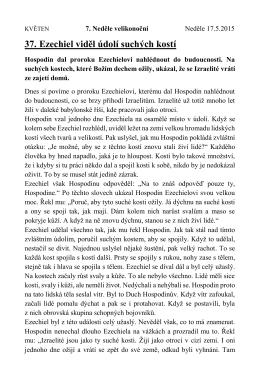 37. Ezechiel viděl údolí suchých kostí