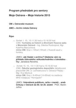 Program p ednášek pro seniory Moje Ostrava – Moje historie 2015