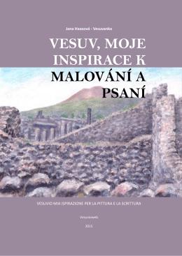Vesuvanka - VESUV, MOJE INSPIRACE K MALOVÁNÍ A PSANÍ