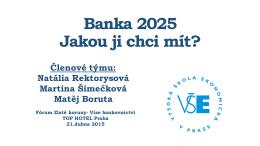 Moje ideální banka roku 2025