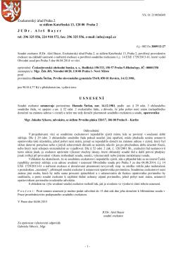 Exekutorský úřad Praha 2 JUDr. Aleš Bayer U S N E S E N Í