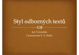 Jan Voženílek Gymnázium F. X. Šaldy