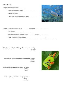 OPAKOVÁNÍ 1.Doplň : Samicím ryb se říká …………… Vnější