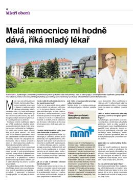 Malá nemocnice mi hodně dává, říká mladý lékař