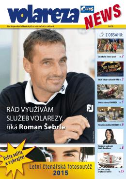 RÁD VYUŽÍVÁM SLUŽEB VOLAREZY, říká Roman Šebrle