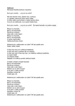 Velbloud Michaela Růžičková/Autor neznámý No to je k nevíře…..co