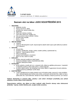 Seznam věcí na tábor JUDO SOUSTŘEDĚNÍ 2015