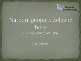 Národní geopark Železné hory – Historií Země za dva dny
