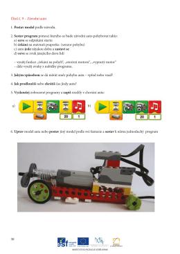 Úkol č. 9 – Závodní auto 1. Postav model podle návodu. 2. Sestav